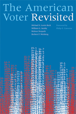 The American Voter Revisited by Michael S. Lewis-Beck