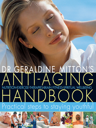 Anti-Aging Handbook: Practical Steps to Staying Youthful