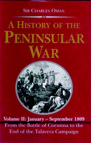 A History of the Peninsular War, Volume II by Charles William Chadwick Oman