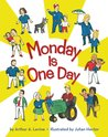 Monday is One Day by Arthur A. Levine