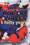 Poetry Wales: Forty Years
