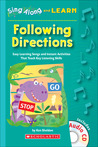 Sing Along and Learn: Following Directions: Easy Learning Songs and Instant Activities That Teach Key Listening Skills