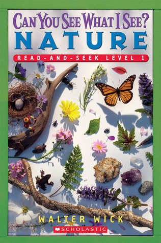 Can You See What I See? Nature Read-and-seek by Walter Wick