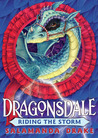 Riding the Storm (Dragonsdale, #2)