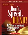 Don't Speed. Read!: 12 Steps to Smart and Sensible Fluency Instruction