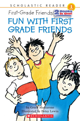 Fun With First-grade Friends (Scholastic Reader Level 1)