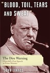 Churchill: Blood, Toil, Tears, and Sweat