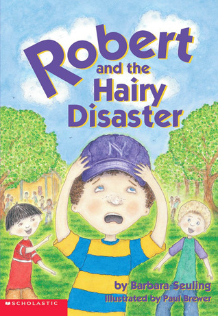 Robert And The Hairy Disaster by Barbara Seuling