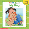 My Dog (Sight Word Readers Series)