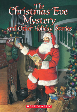 The Christmas Eve Mystery and Other Holiday Stories