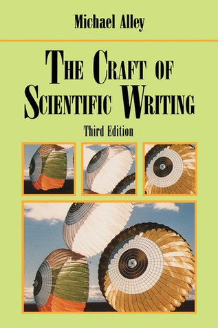 The Craft of Scientific Writing by Michael Alley