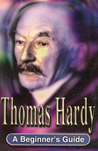 Thomas Hardy: A Beginner's Guide