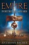 Fortress of Spears (Empire, #3)