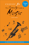 The Classic FM Friendly Guide to Music