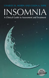 Insomnia: A Clinician's Guide to Assessment and Treatment