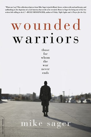 Wounded Warriors by Mike Sager