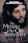 The Messiah in the Old Testament