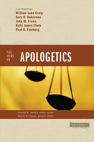 Five Views on Apologetics (Counterpoints)