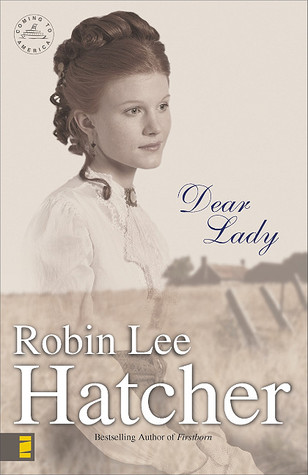 Dear Lady by Robin Lee Hatcher
