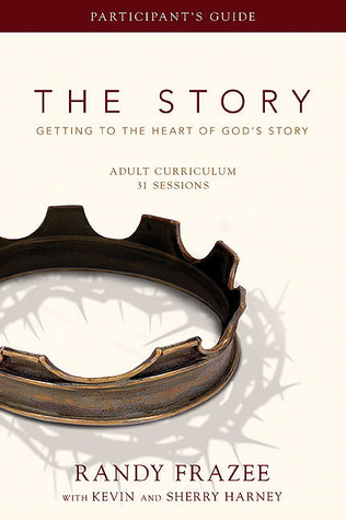 The Story Adult Curriculum Participant's Guide by Randy Frazee