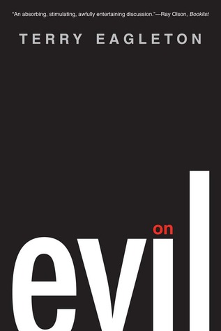 On Evil by Terry Eagleton