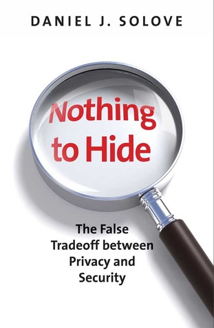 Nothing to Hide by Daniel J. Solove