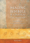 Healing Symbols & Mantras for Ascension: The Wisdom of Archangel Michael
