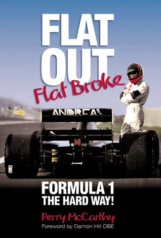 Flat Out, Flat Broke: Formula 1 the Hard Way (re-issue), By Perry McCarthy,in Us