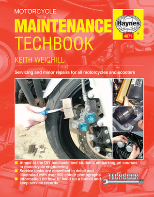 Motorcycle Maintenance Techbook by Keith Weighill