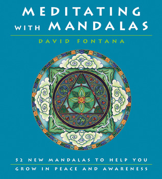 Meditating with Mandalas by David Fontana