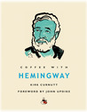 Coffee with Hemingway