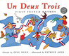Un Deux Trois: First French Rhymes in English/French