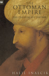The Ottoman Empire: The Classical Age 1300-1600