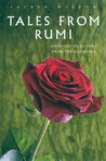 Sacred Wisdom: Tales from Rumi: Essential Selections from the Mathnawi