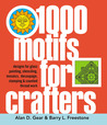 1000 Motifs for Crafters: Designs for Glass Painting, Stenciling, Mosaics, Dècoupage, Stamping & Counted Thread Work
