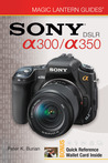 Sony DSLR a300/a350 with Other (Magic Lantern Guides)