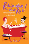 Relationships That Rock!: The Smart Girl's Guide to Meeting and Keeping the Perfect Partner