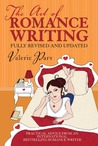 The Art of Romance Writing: Practical Advice from an International Bestselling Romance Writer