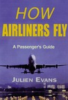 How Airliners Fly: A Passenger's Guide