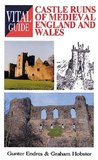 Castle Ruins of Medieval England and Wales -Vital G