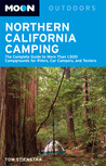 Northern California Camping: The Complete Guide to Tent and RV Camping (Moon Outdoors)