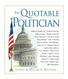 The Quotable Politician (Quotable)
