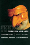 The Comic Mask in the Commedia dell'Arte: Actor Training, Improvisation, and the Poetics of Survival