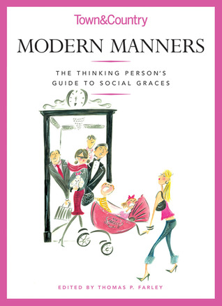 Modern Manners by Thomas P. Farley