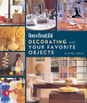Decorating with Your Favorite Objects