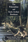 The Paleoindian and Early Archaic Southeast