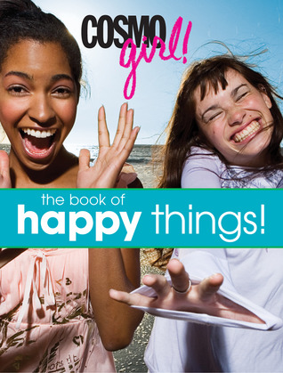 CosmoGIRL! The Book of Happy Things!