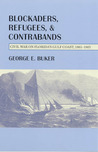 Blockaders, Refugees, and Contrabands by George E. Buker
