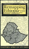 Remapping Ethiopia: Socialism & After