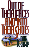 Out of Their Faces and Into Their Shoes: How to Understand Spiritually Lost People and Give Them Directions to God